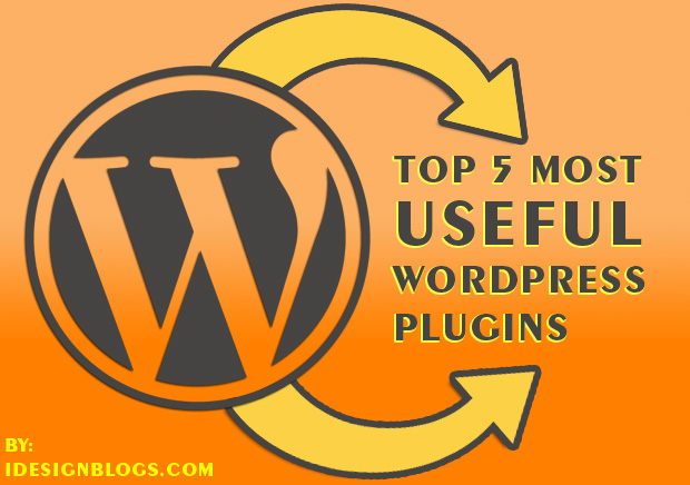 The 5 Most Useful Plugins For WordPress